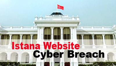 Istana Website Cyber Breach